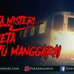 Cerita Misteri Kereta Hantu Manggarai