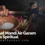 Manfaat Mandi Air Garam Secara Spiritual